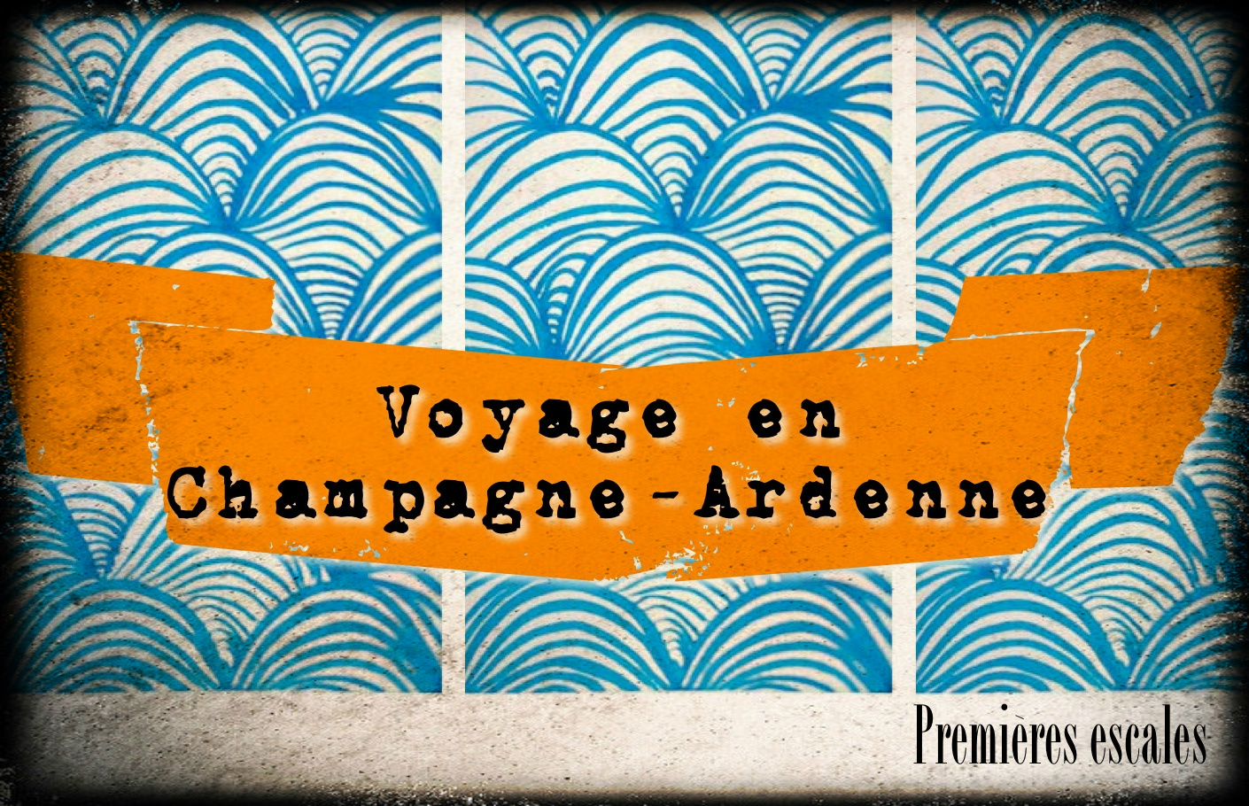voyager voyage en france blog tour du monde photo champagne